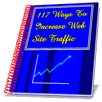 117 Ways To Increase Web Site Traffic