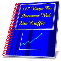 117 Ways To Increase Web Site Traffic